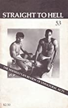 S.T.H. STH No. 53 (1983) Straight to Hell: The Manhattan Review of Unnatural Acts (Sex Research Men) (Gay Sex Digest)