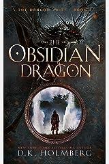 The Obsidian Dragon: An Epic Fantasy Progression Series (The Dragon Thief Book 4) Kindle Edition