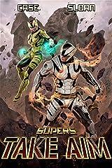 Supers: Take Aim Kindle Edition
