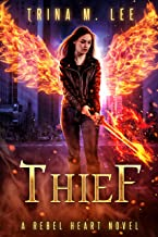 Thief (Rebel Heart Book 5)