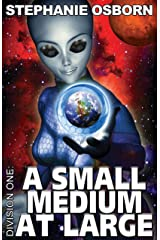 A Small Medium At Large (Division One Book 2) Kindle Edition