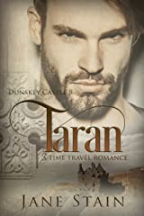 Taran: A Time Travel Romance (Dunskey Castle Book 8) Kindle Edition
