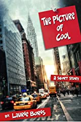 The Picture of Cool (Trager Family Secrets Book 1) Kindle Edition