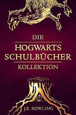 Die Hogwarts Schulbücher Kollektion (German Edition)