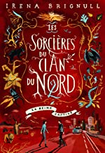 Les sorcières du Clan du Nord, Tome 2 : La reine captive