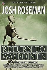 Black Denim Lit #8: Return to Waypoint 5 Kindle Edition