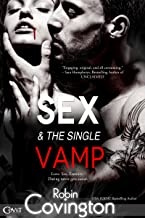 Sex and the Single Vamp (Entangled Covet)