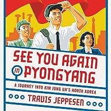 Best see you in pyongyang Reviews