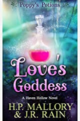 Love's Goddess: A Paranormal Women's Fiction Novel: (Poppy's Potions) (Haven Hollow Book 5) Kindle Edition