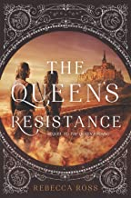 The Queen's Resistance (The Queen's Rising Book 2)