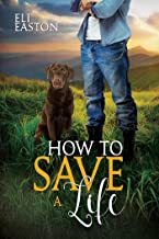 How to Save a Life (Howl at the Moon Book 4)