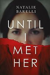 Until I Met Her (Emma Fern Book 1) Kindle Edition