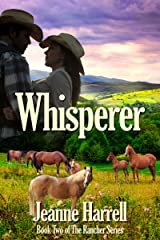 Whisperer: (Book Two of the Rancher Series) Kindle Edition