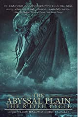 The Abyssal Plain: The R'lyeh Cycle Kindle Edition