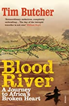 Blood River: A Journey to Africa's Broken Heart (English Edition)