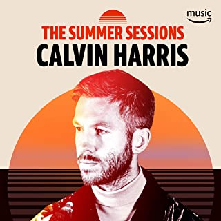 The Summer Sessions With Calvin Harris