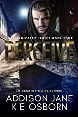 Perceive (The Vindicated Series Book 4) Kindle Edition