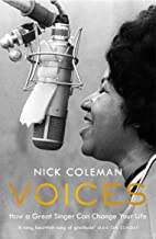 Voices: How a Great Singer Can Change Your Life (English Edition)