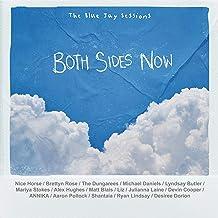 Both Sides Now (feat. Brettyn Rose, Desiree Dorion, Michael Daniels, Lyndsay Butler, Mariya Stokes, Alex Hughes, Matt Blai...