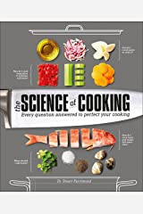 The Science of Cooking: Every Question Answered to Perfect Your Cooking Hardcover
