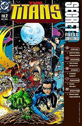Titans Secret Files (1999-2000) #2 (The Titans (1999-2003)) (English Edition)