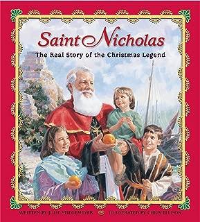Saint Nicholas: The Real Story of the Christmas Legend