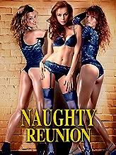 naughty reunion movie