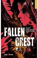 Fallen crest - tome 3 (New romance) Format Kindle