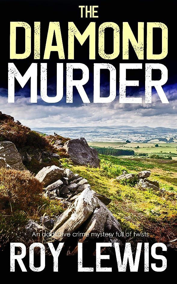 嫉妬要求するドレスTHE DIAMOND MURDER an addictive crime mystery full of twists (Eric Ward Mystery Book 4) (English Edition)