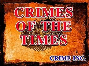 Crimes Of The Times: Crime, Inc. Season 1