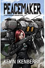 Peacemaker (The Revelations Cycle Book 6) Kindle Edition