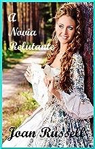 A NOIVA RELUTANTE: Vitoriana Adulto Romance (Portuguese Edition)