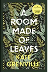 A Room Made of Leaves Kindle Edition