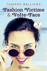 Fashion Victime & Volte-Face (Bay Village t. 3) Format Kindle