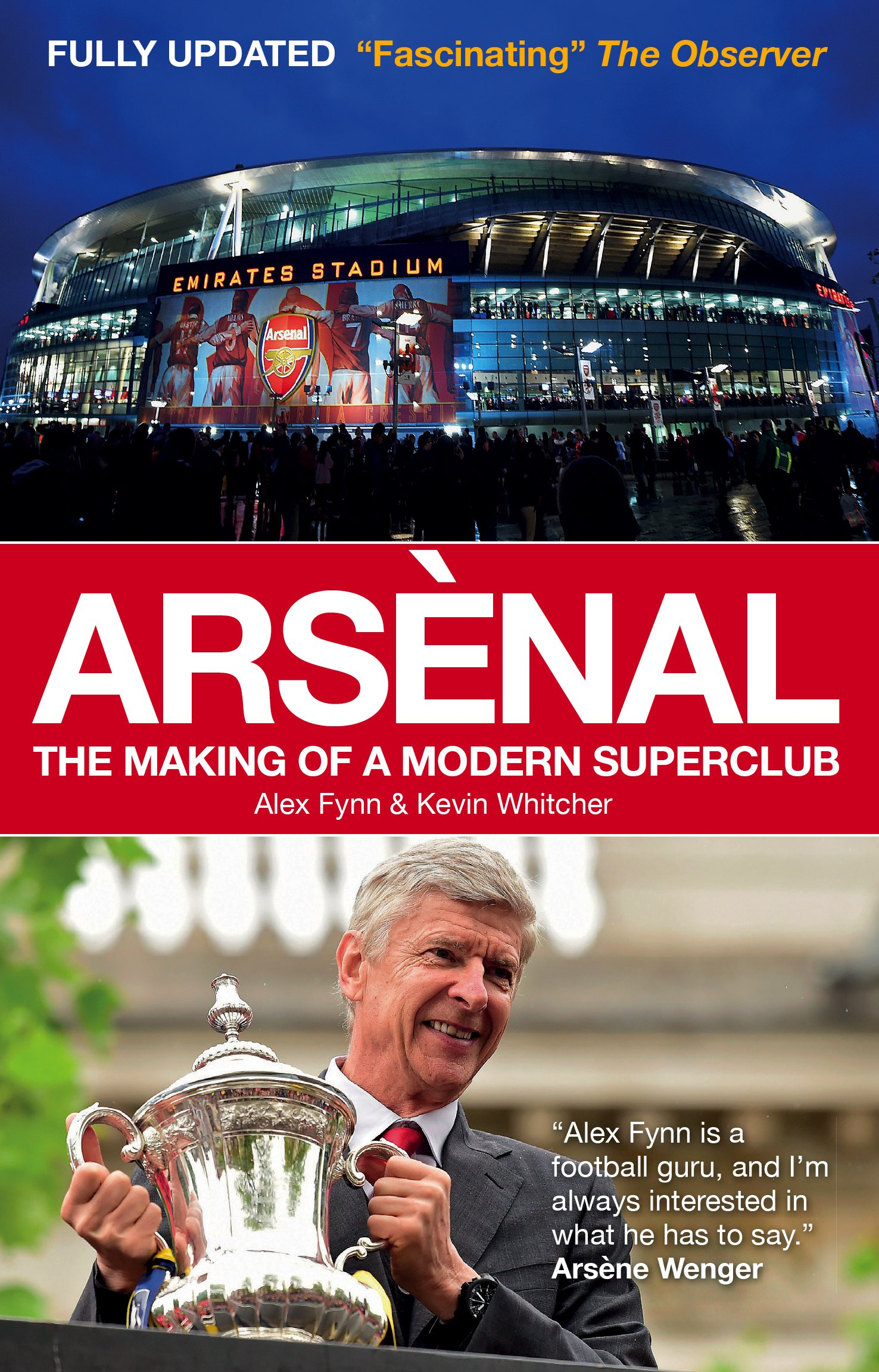 Image OfArsenal: The Making Of A Modern Superclub