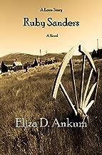 Ruby Sanders: A Novel (The Ruby and Jared Saga Book 1)