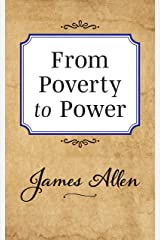 From Poverty to Power Kindle Edition