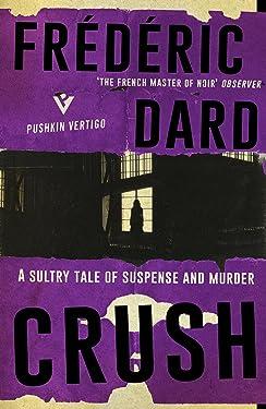 Crush (Pushkin Vertigo Book 11)