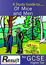 A Study Guide to Of Mice and Men for GCSE: Higher Tier