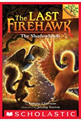 The Shadowlands: A Branches Book (The Last Firehawk #5) Kindle Edition
