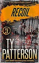 Recoil: A Covert-Ops Suspense Action Novella (Zeb Carter Short Stories Book 3)