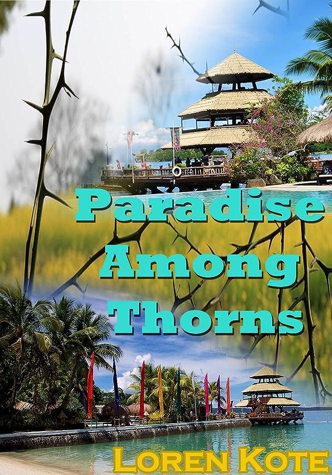 へこみ独占平野Paradise Among Thorns (English Edition)
