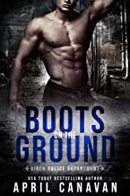 Boots on the Ground (Birch Police Department Book 2) (English Edition)
