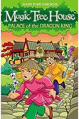 Magic Tree House 14: Palace of the Dragon King Kindle Edition