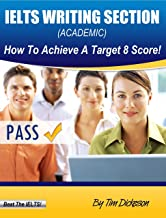 IELTS Writing Section - How To Achieve A Target 8 Score (Academic)