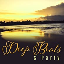 Deep Beats & Party – Best Dance Music, Summer 2017, Party Hits, Ibiza Lounge Club, Brazilian Music, Sexy Dance