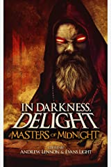 In Darkness, Delight: Masters of Midnight Kindle Edition