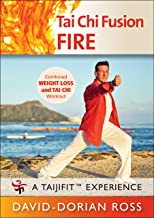 Tai Chi Fusion: FIRE with David-Dorian Ross (YMAA) 2018 tai chi workout for weight loss **BESTSELLER**