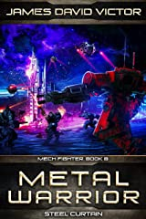 Metal Warrior: Steel Curtain (Mech Fighter Book 8) Kindle Edition