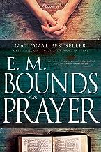 E. M. Bounds on Prayer